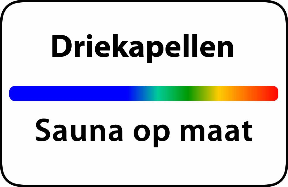 Sauna op maat in driekapellen